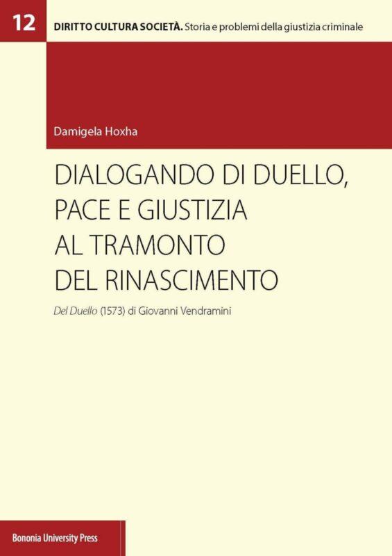 Dialogando di duello, pace e giustizia al tramonto del Rinascimento