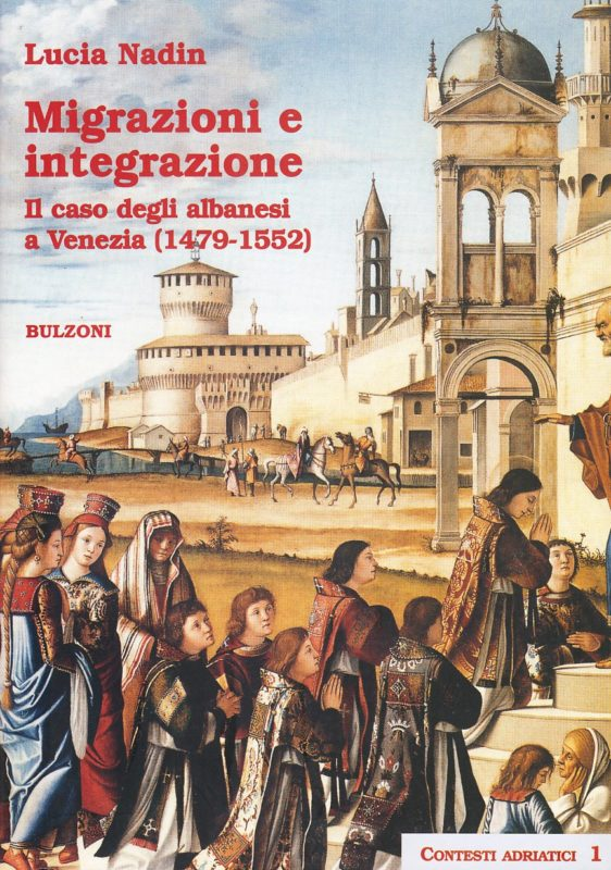 Migrazioni e integrazione. Il caso degli albanesi a Venezia (1479-1552)