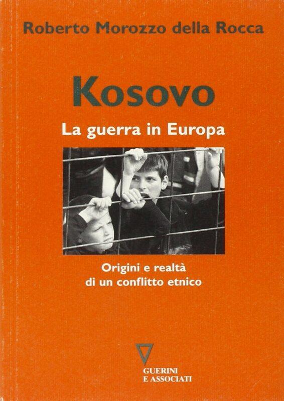 Kosovo. La guerra in Europa
