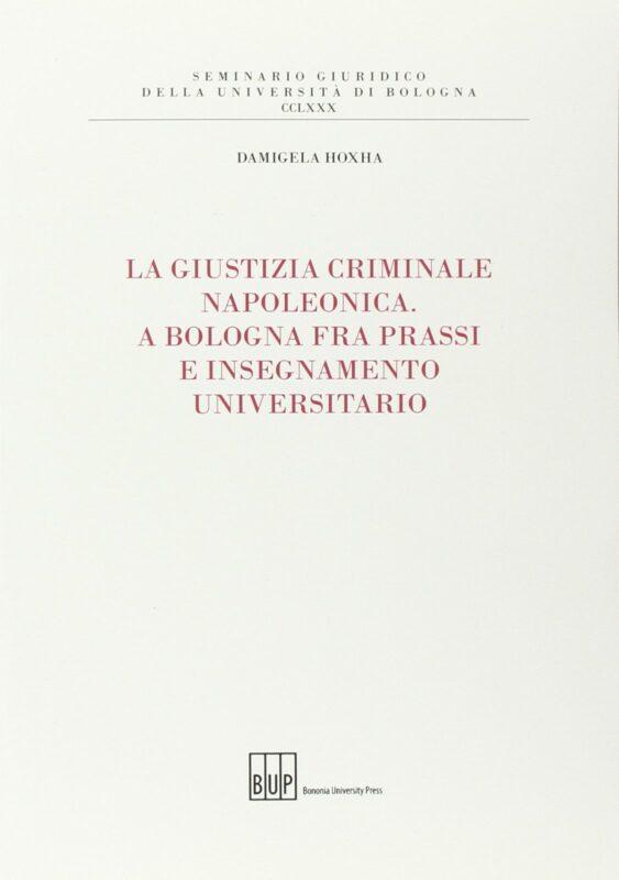 La giustizia criminale napoleonica