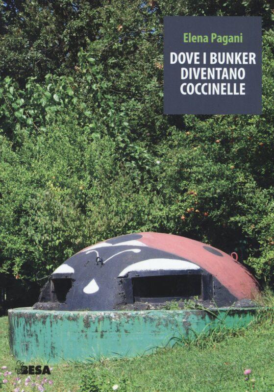 Dove i bunker diventano coccinelle