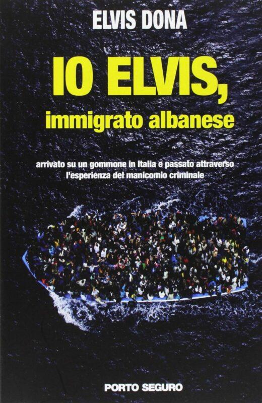 Io Elvis, immigrato albanese