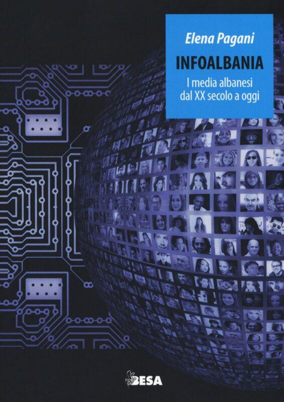 Infoalbania. I media albanesi dal XX secolo a oggi