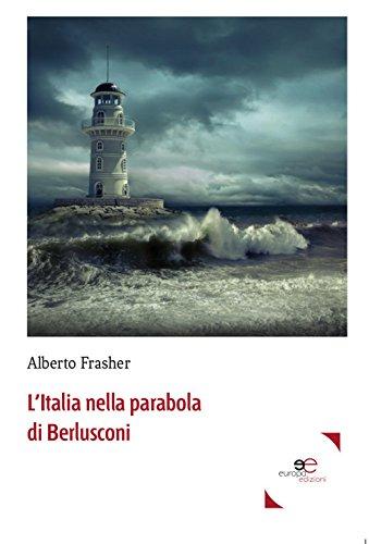 L'Italia nella parabola di Berlusconi
