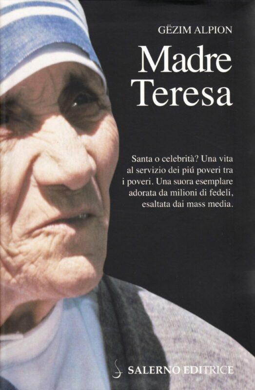 Madre Teresa: Santa o Celebrità
