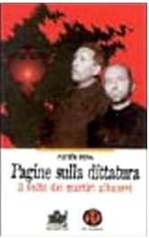 Pagine sulla dittatura. Il volto dei martiri albanesi