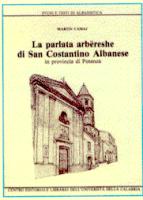La parlata arbëreshe di San Costantino in provincia di Potenza