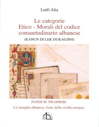 Le categorie etico-morali del codice consuetudinario albanese