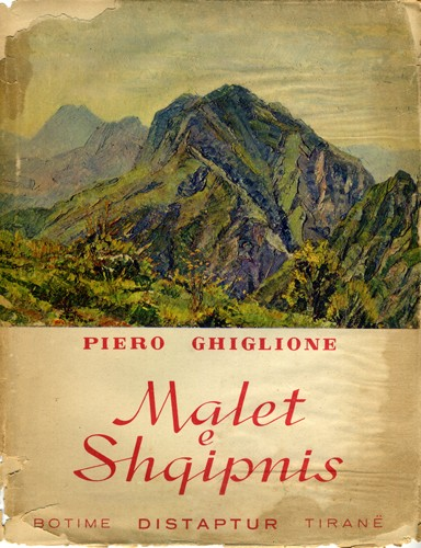 Piero Ghiglione Montagne Albania