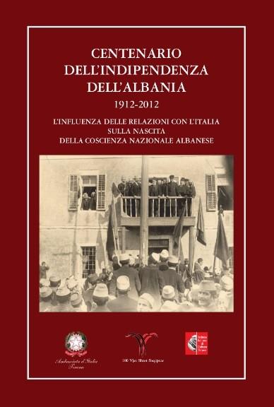 Centenario dell'Indipendenza dell'Albania – 1912-2012