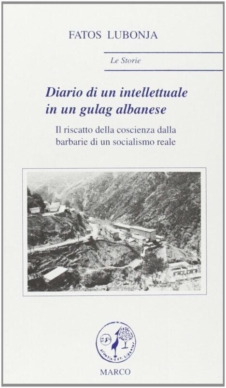 Diario di un intellettuale in un gulag albanese