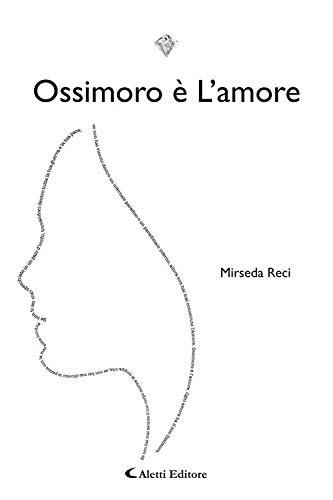 Ossimoro è l'amore