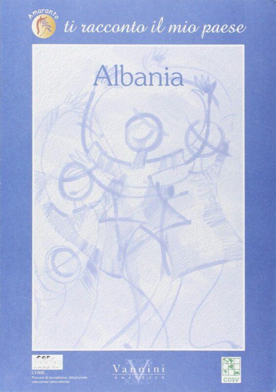 Ti racconto il mio paese – Albania