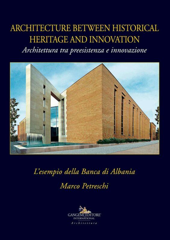 Architettura tra preesistenza e innovazione. L'esempio della Banca di Albania